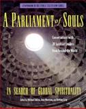 A Parliament of Souls : In Search of Global Spirituality, , 0912333359