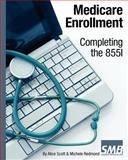 Medicare Enrollment - Completing The 855I, Alice Scott and Michele Redmond, 1450593356
