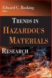 Trends in Hazardous Materials Research, Booking, Edward C., 1600213359
