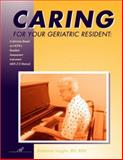 Caring for Your Geriatric Resident : In-Services Based on HCFA's RAI MDS 2. 0 Manual, Vaughn, Katherine, 1888343354