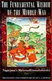 The Fundamental Wisdom of the Middle Way, Nagarjuna Bauddha Adhyayana Samsthana Staff, 0195093364