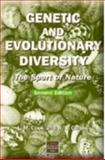 Genetic and Evolutionary Diversity, R S Callow and L. M. Cook, 0748743367