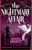 The Nightmare Affair, Mindee Arnett, 0765333368