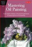 Mastering Oil Painting, Walter Foster Creative Team and James Sulkowski, 1600583369