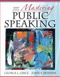 Mastering Public Speaking, Grice and Skinner, John F., 0205593364