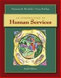 An Introduction to Human Services, Woodside and McClam, Tricia, 0495503363