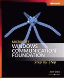 Microsoft Windows Communication Foundation Step by Step, Sharp, John, 0735623368