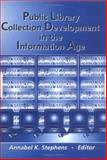 Public library collection development in the information Age, Stephens, Annabel, 0789013363