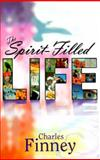 The Spirit-Filled Life, Charles G. Finney, 0883683369