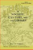 Migrations in Society, Culture, and the Library 9780838983362