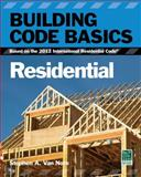 Building Code Basics, Residential : Based on the 2012 International Residential Code, International Code Council, 1133283365