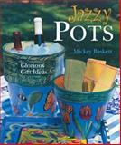 Jazzy Pots, Mickey Baskett, 1402703368