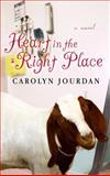 Heart in the Right Place, Carolyn Jourdan, 1602853363