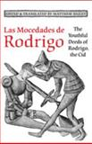 Las Mocedades de Rodrigo : The Youthful Deeds of Rodrigo, the Cid, Bailey, Matthew, 0802093361