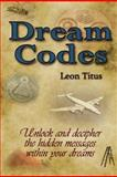 Dream Codes, Leon Titus, 1105173364