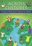 Across Cultures, Kathy East and Rebecca L. Thomas, 1591583365