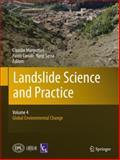 Landslide Science and Practice : Volume 4: Global Environmental Change, , 3642313361