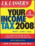 Your Income Tax 2008, J. K. Lasser Institute Staff, 0132063360