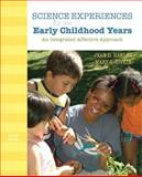 Science Experiences for the Early Childhood Years : An Integrated Affective Approach, Harlan, Jean D. and Rivkin, Mary S., 013237336X