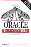 Oracle in a Nutshell : A Desktop Quick Reference, Greenwald, Rick and Kreines, David C., 0596003366