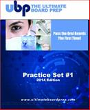The Ultimate Board Prep Practice Set #1 - Preparing for the Anesthesia Oral Boards 2014 Edition, George, Gregory, 0983713367