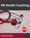 RN Health Coaching, Dwayne Adams, 0985003367