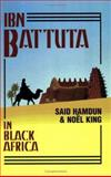 Ibn Battuta in Black Africa, Ibn Batuta, 1558763368
