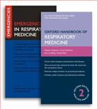 Oxford Handbook of Respiratory Medicine and Emergencies in Respiratory Medicine Pack, Chapman, Stephen and Robinson, Grace, 019955336X