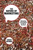 The Nature of Marketing : Marketing to the Swarm As Well As the Herd, Brymer, Chuck, 0230203361