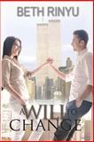 A Will to Change, Beth Rinyu, 1499733364