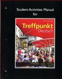Student Activities Manual for Treffpunkt Deutsch, Gonglewski, Margaret T. and Partsch, Cornelius, 0205783368