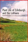 Plant Life of Edinburgh and the Lothians, P. M. Smith, 0748613366