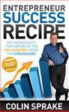 Entrepreneur Success Recipe, Colin Sprake, 1614483361