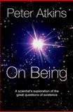 On Being, Peter Atkins, 0199603367