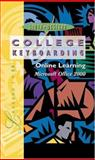 Online Learning, Microsoft Word 2000, Lessons 1-60, Individual License : College Keyboarding, South-Western Educational Publishing Staff, 053872336X