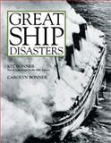 Great Ship Disasters, Kit Bonner and Carolyn Bonner, 0760313369