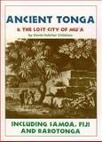 Ancient Tonga and the Lost City of Mu'a, David Hatcher Childress, 0932813364