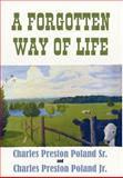 A Forgotten Way of Life, Sr. Poland and Jr. Poland, 1457513366