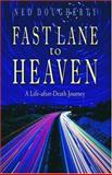 Fast Lane to Heaven 9781571743367