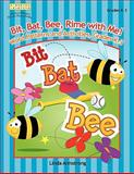 Bit, Bat, Bee, Rime with Me!, Linda Armstrong, 1586833367