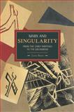 Marx and Singularity, Luca Basso, 1608463362