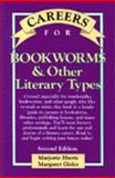 Careers for Bookworms : And Other Literary Types, Eberts, Marjorie and Gisler, Margaret, 0844243361