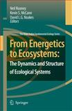 From Energetics to Ecosystems : The Dynamics and Structure of Ecological Systems, , 1402053363