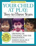 Two to Three Years, Marilyn Segal, 1557043361