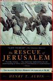 The Rescue of Jerusalem, Henry T. Aubin, 1569473366