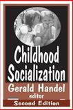 Childhood Socialization, , 0202303365