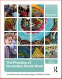 The Practice of Generalist Social Work, Berg-Weger, Marla and Birkenmaier, Julie, 0415873363