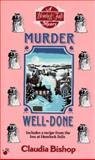Murder Well-Done, Claudia Bishop, 0425153363