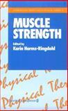 Muscle Strength, K. Harms-Ringdalh, 0443043361
