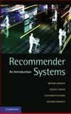 Recommender Systems : An Introduction, Jannach, Dietmar and Zanker, Markus, 0521493366